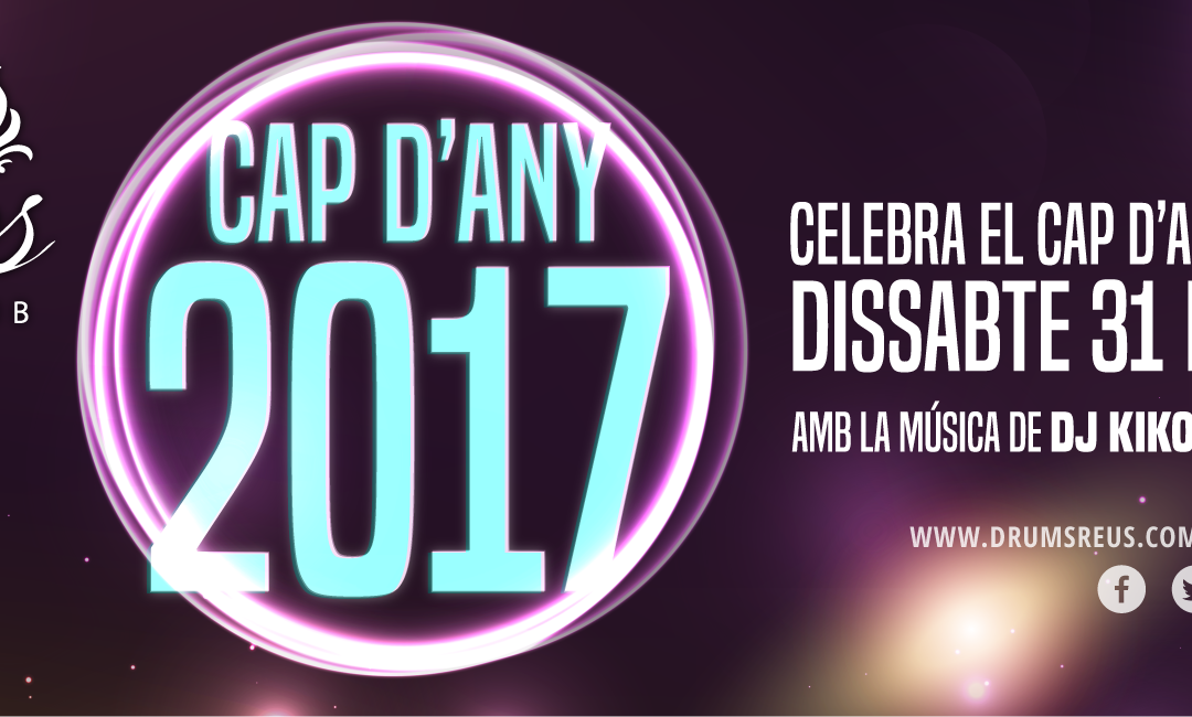 CAP D'ANY 2017 al Drums Music Club!