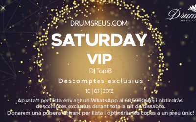 Arriba a Drums, SATURDAY VIP!